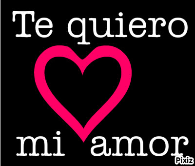 1000  images about mi amor on Pinterest | Te amo, Tes and Graphics