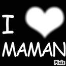 I love maman