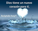 dios tiene un nuevo corazon
