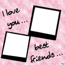 I Love You Best Friends