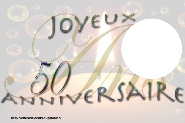 montage photo anniversaire 50 ans pixiz. Black Bedroom Furniture Sets. Home Design Ideas