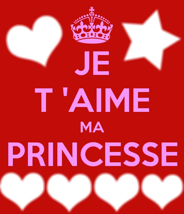 Photo montage je t aime ma princesse pixiz
