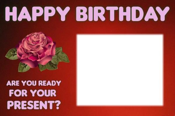 Photo montage Happy birthday love rose 1 - Pixiz
