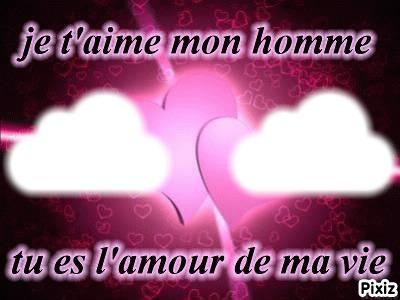 фотомонтаж L Homme De Ma Vie Pixiz