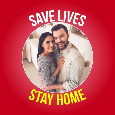 Save lives, stay at home