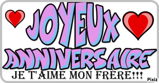 bon anniversaire mon frere in english