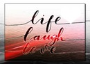 life laugh love