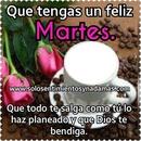 FELIZ MARTES CONMIGO DE CAFE