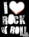I Love Rock 'N roll