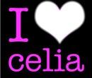 I love celia