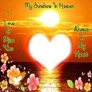 my sunshine in heaven