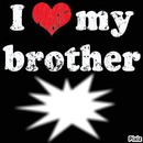 I <3 my brother