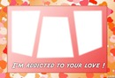 Frame addicted love  3