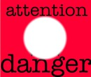 attention danger