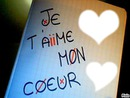 Je T'Aiime Mon Coeur <3