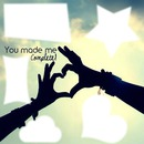 you made me complete