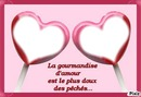 Gourmandise d'amour..