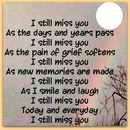 still miss you