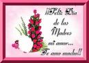 Dia De Las Madres Mi Amor