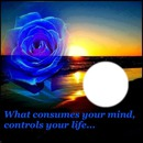 What consumes your mind controls your life...