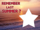 Remembert last summer love star 1