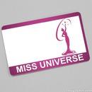 Miss Universe Card