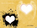 love or killed