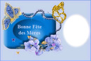 """""""Fête des mères"""""""