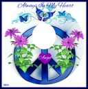 PEACE ALWAYS IN MY HEART