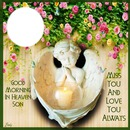 GOOD MORNING IN HEAVEN SON
