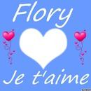 Flory je t'aime