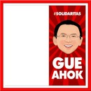 SOLIDARITAS GUE AHOK