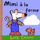 Mimi à la ferme
