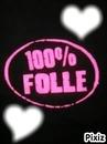 100 % Folle