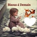 Bisous a demain