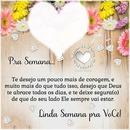 """Boa Semana!! By""""Maria Ribeiro"""""""