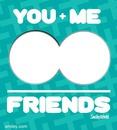 you + me = friends