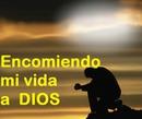 Encomiendo mi vida a Dios