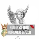 always an forever in my loved