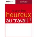 HEUREUX AU TRAVAIL !