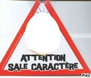 attention sale caractére