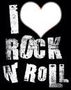 I love rock n' roll