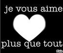 je vous aime...