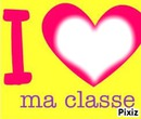 i love ma classe