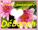 Joyeux anniversaire Déborah