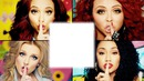 Little Mix et toi