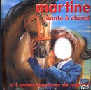 Martine monTe à cheval LOL