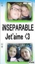 inséparable jet'aime.....<3