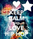 keep calm and love hip hop