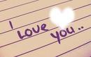 I love you #Coeur#Ecriture#love